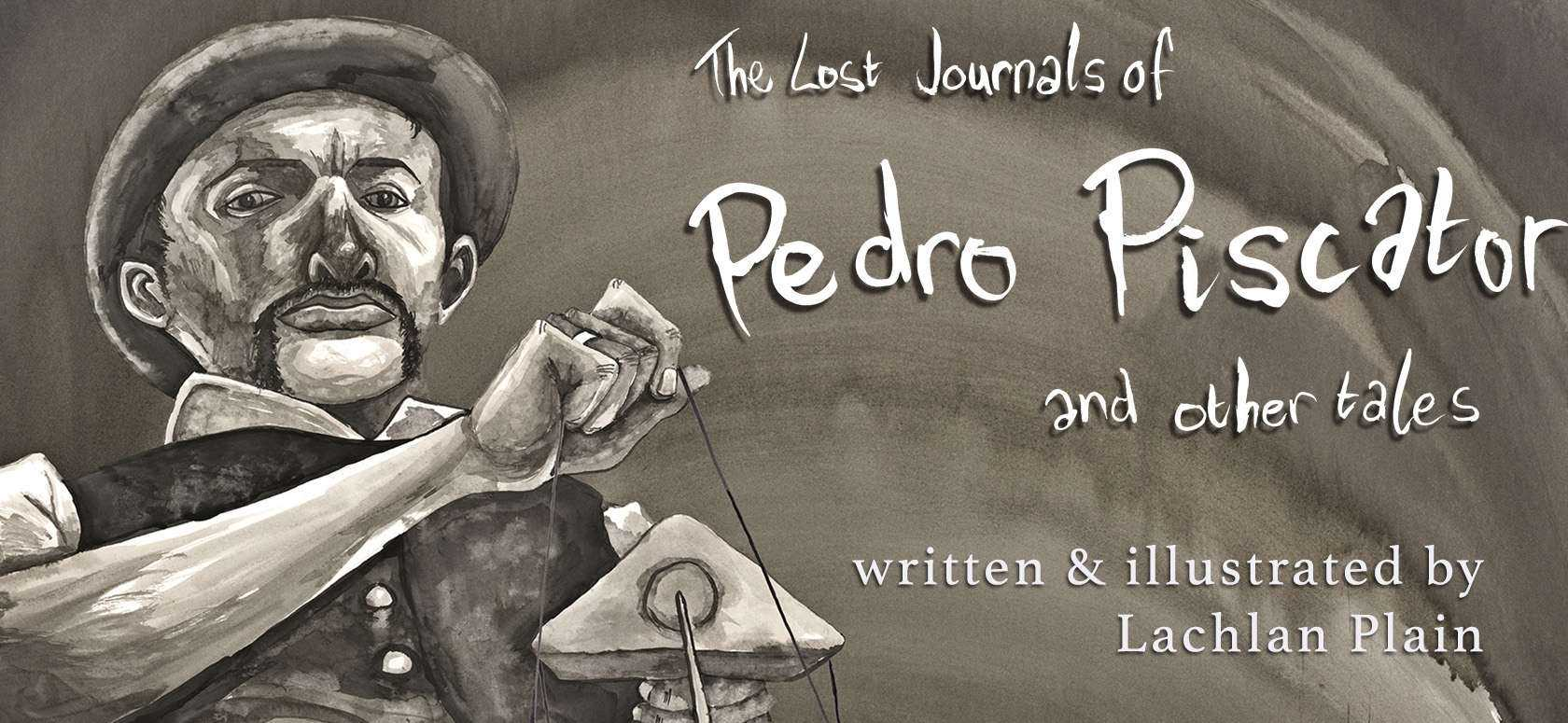 The Lost Journals of Pedro Piscator