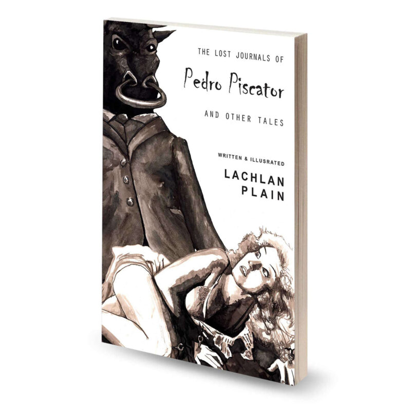 The Lost Journals of Pedro Piscator and other tales
